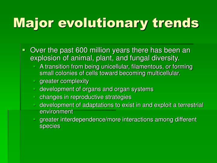 Major evolutionary trends