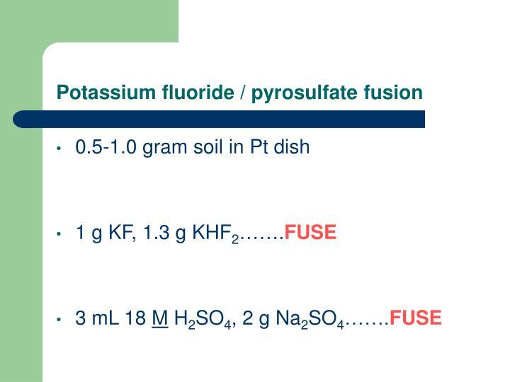 Potassium fluoride pyrosulfate fusion