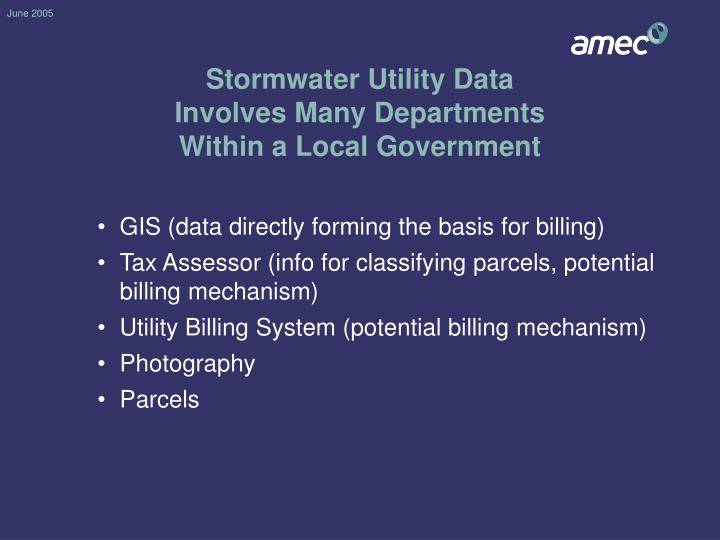 Stormwater utility data involves many departments within a local government
