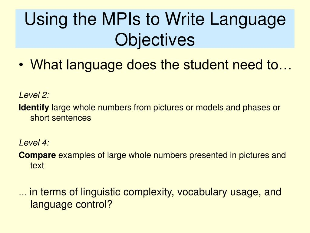 Using the MPIs to Write Language Objectives