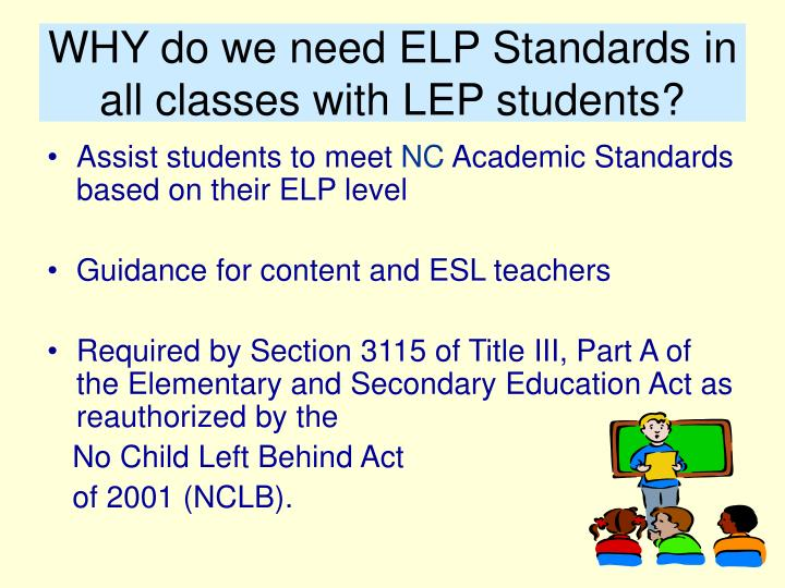 Why do we need elp standards in all classes with lep students