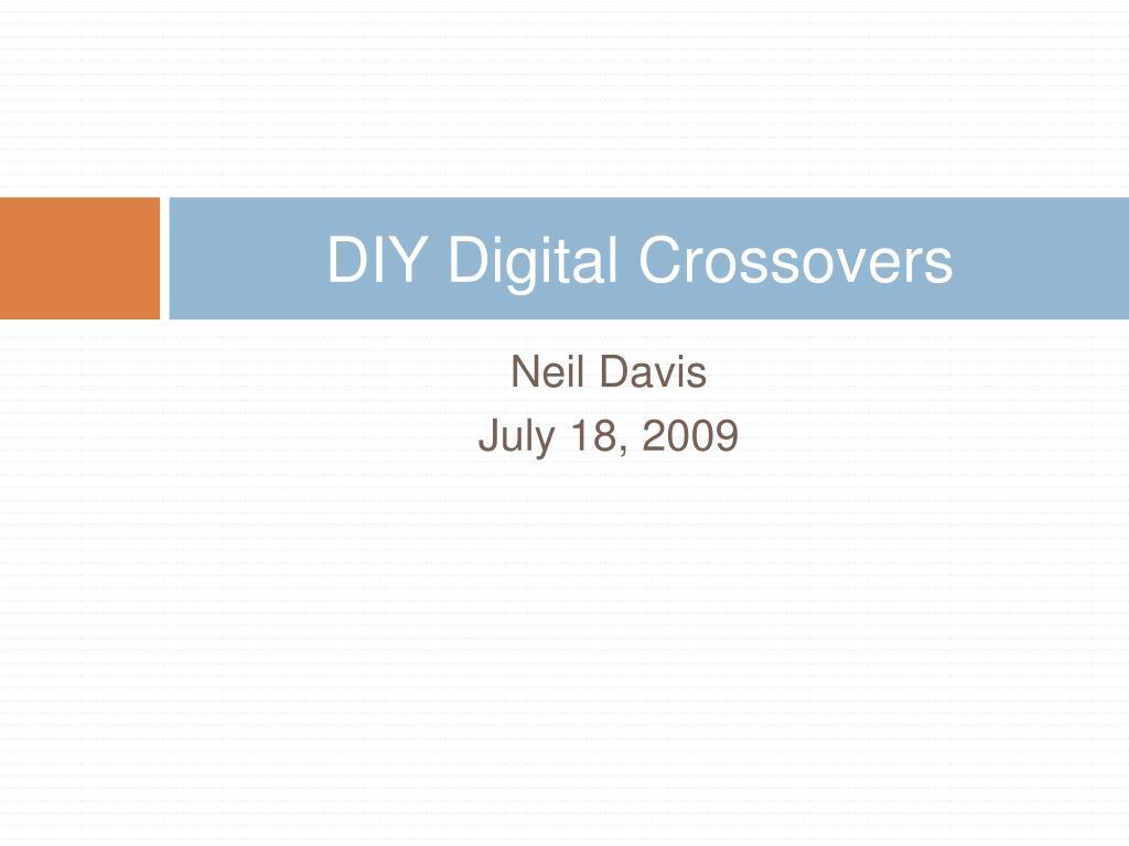 DIY Digital Crossovers