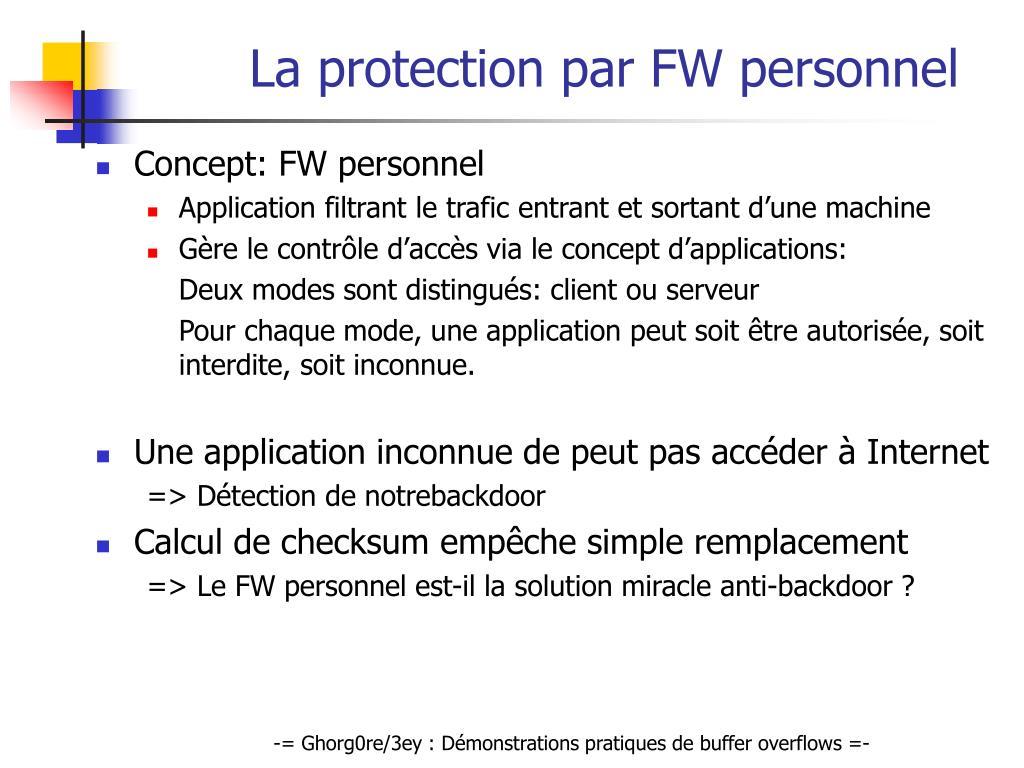 La protection par FW personnel