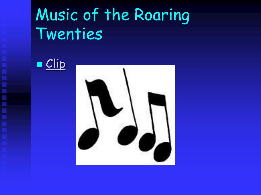 Music of the Roaring Twenties