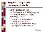 stephen covey s time management matrix