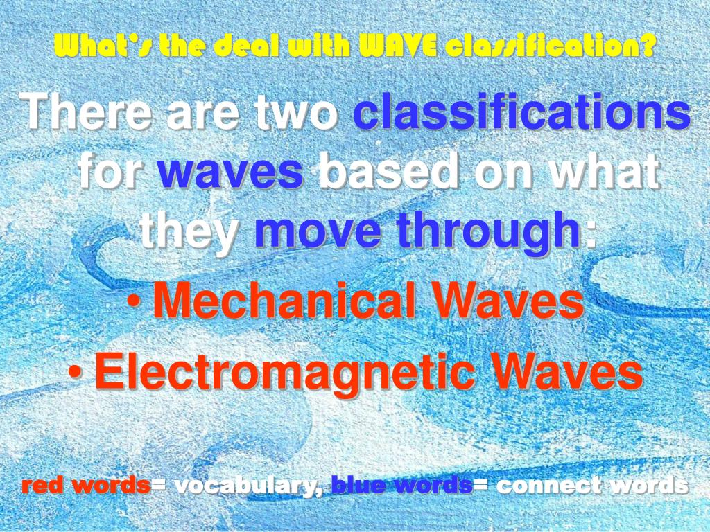 What's the deal with WAVE classification?
