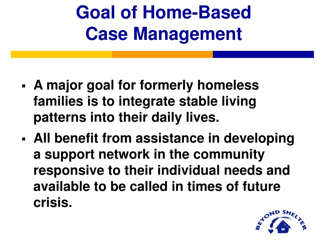Goal of Home-Based