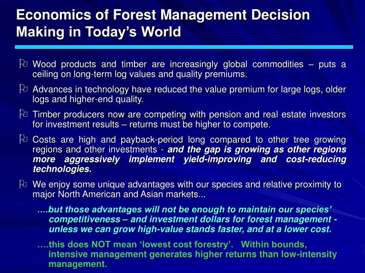 Economics of forest management decision making in today s world2