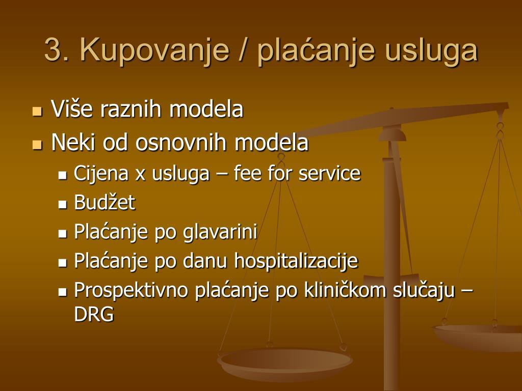 3. Kupovanje / plaćanje usluga