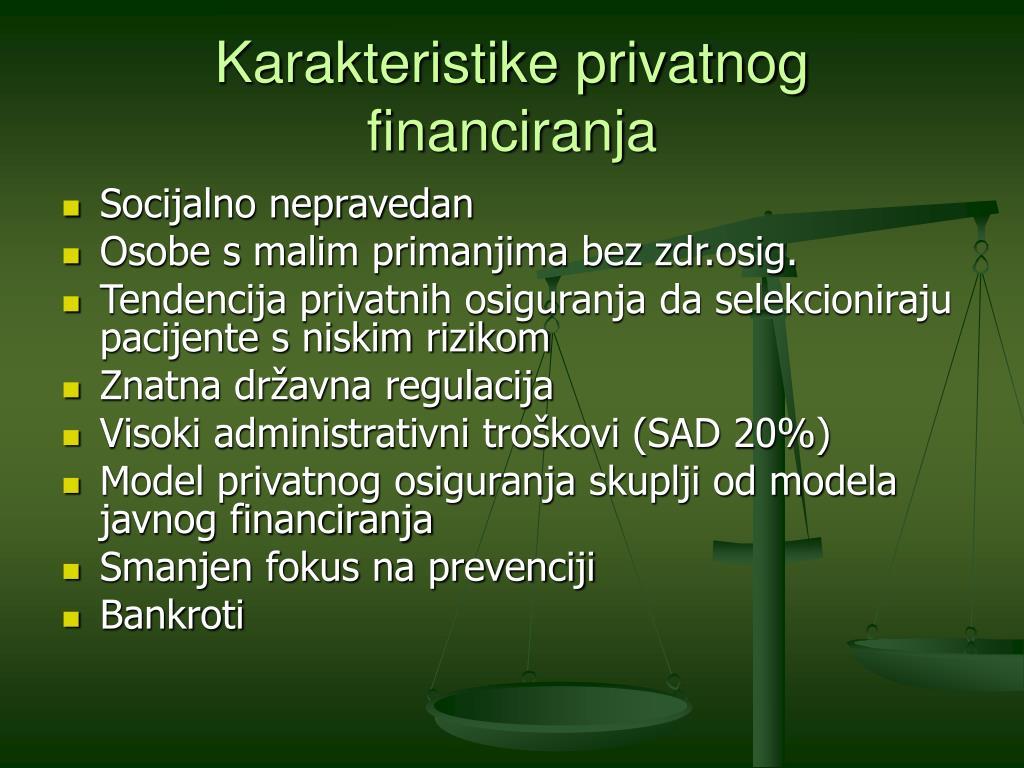 Karakteristike privatnog financiranja