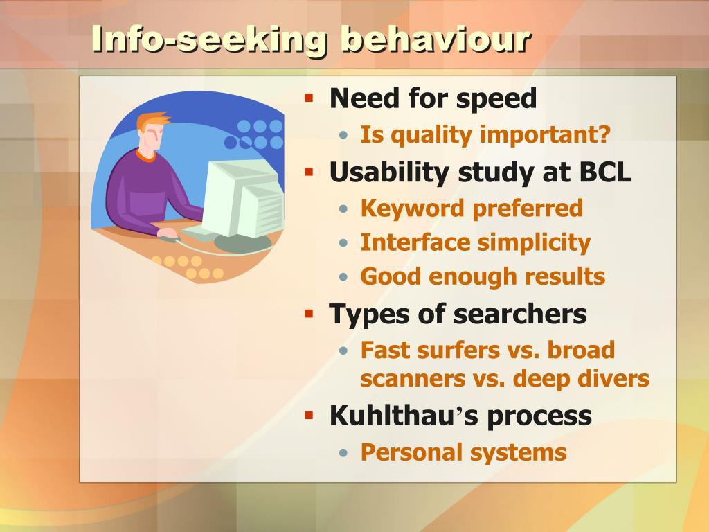 Info-seeking behaviour