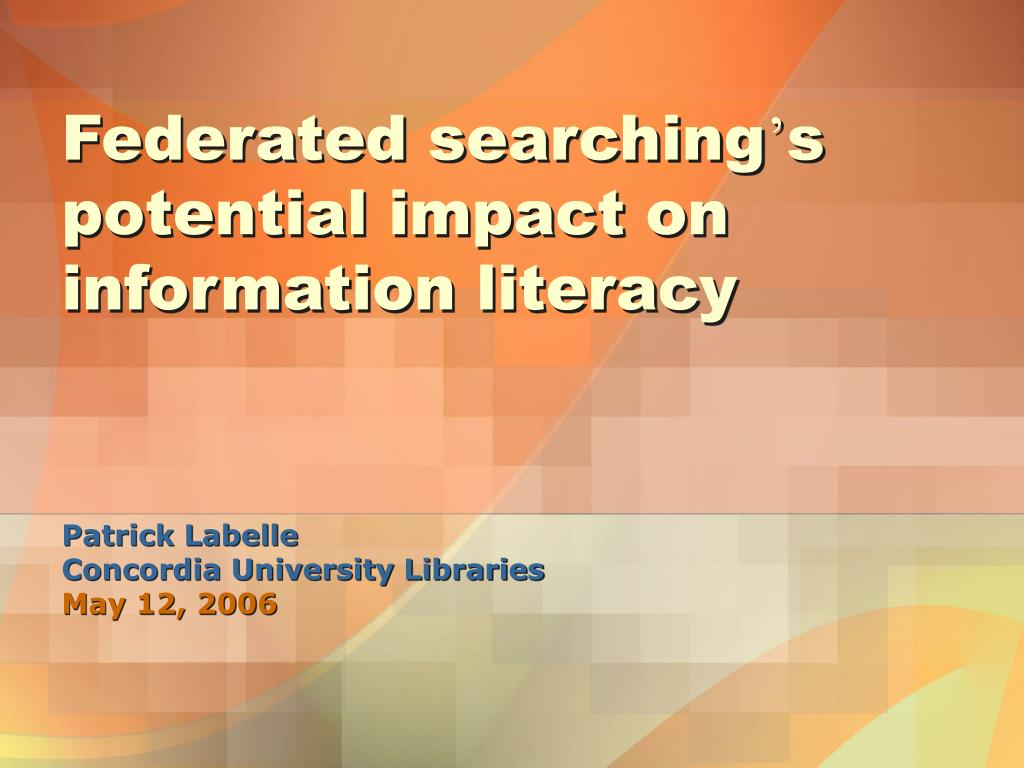 Federated searching
