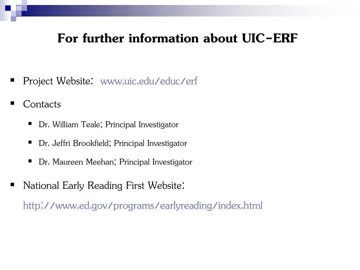 For further information about UIC-ERF