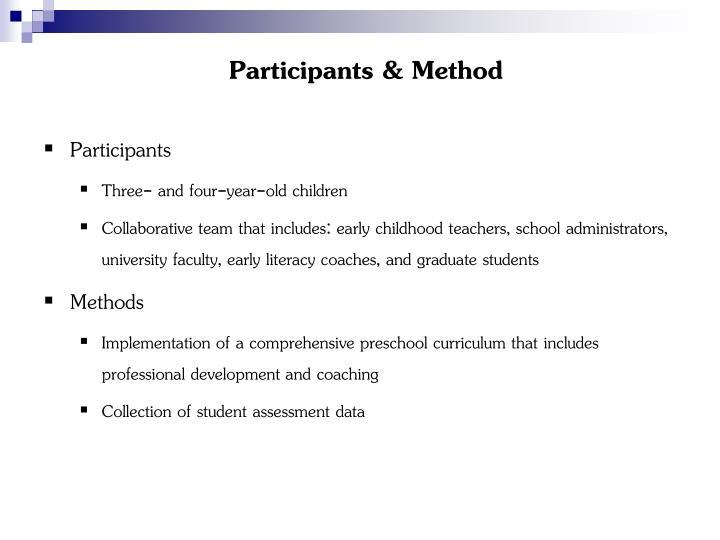 Participants & Method
