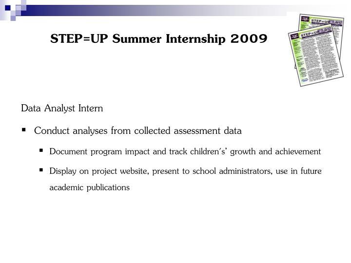 STEP=UP Summer Internship 2009