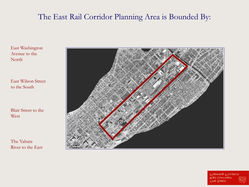 The East Rail Corridor Planning Area is Bounded By: