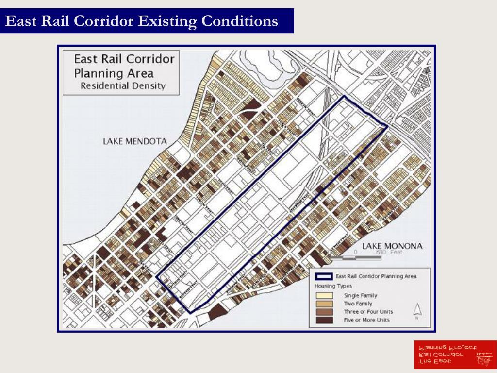 East Rail Corridor Existing Conditions