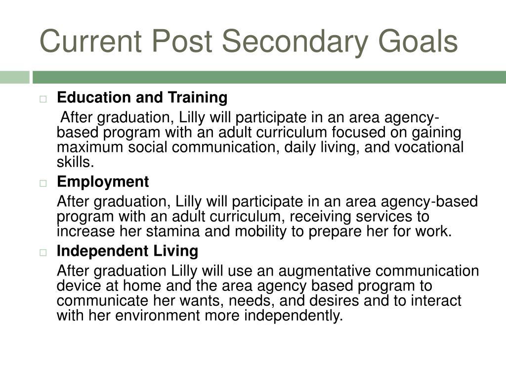 Current Post Secondary Goals