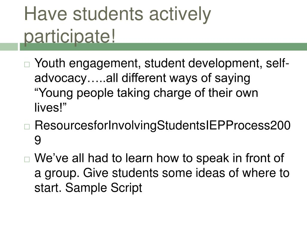 Have students actively participate!