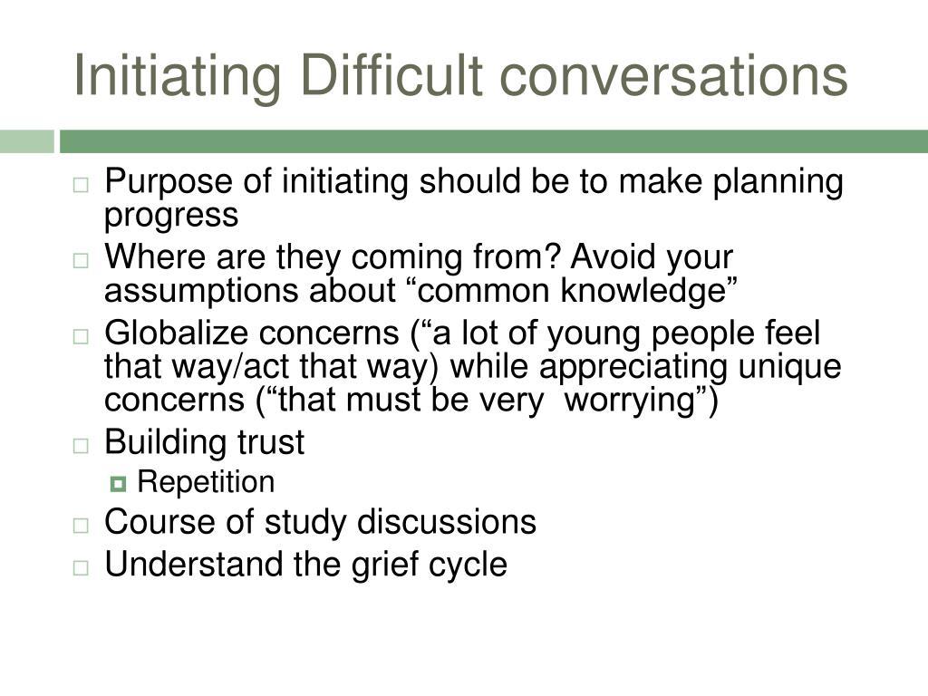 Initiating Difficult conversations