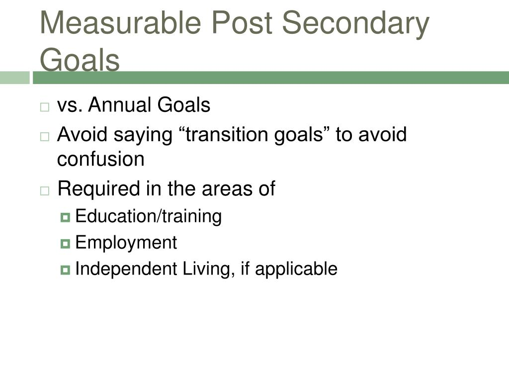 Measurable Post Secondary Goals