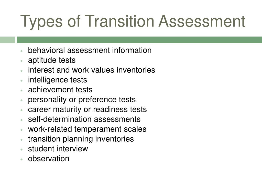 Types of Transition Assessment
