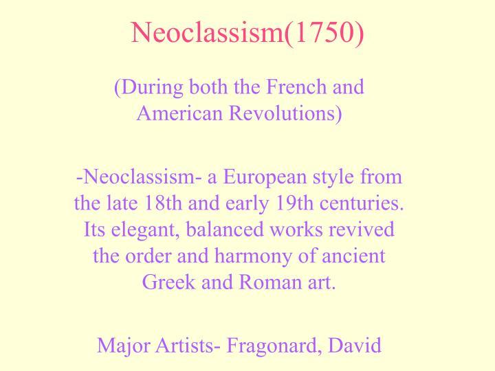 Neoclassism(1750)