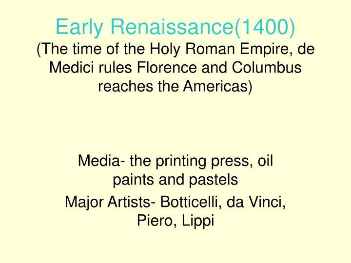Early Renaissance(1400)