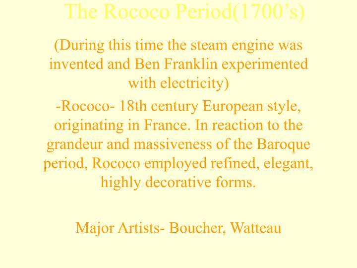 The Rococo Period(1700's)