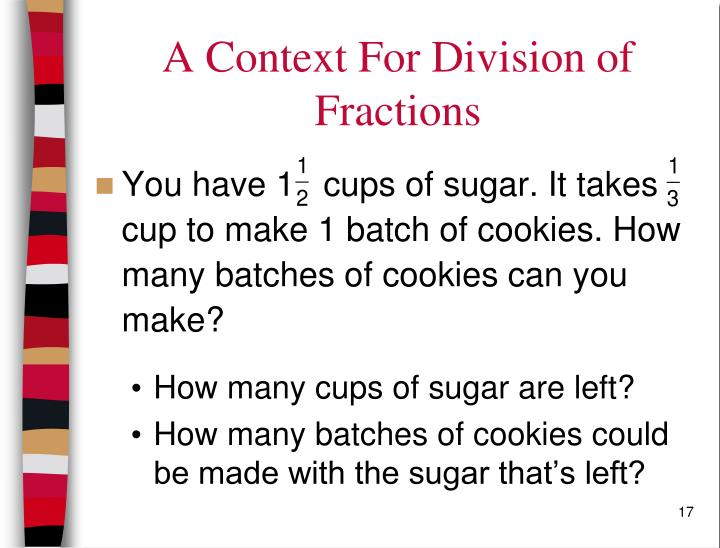 A Context For Division of Fractions