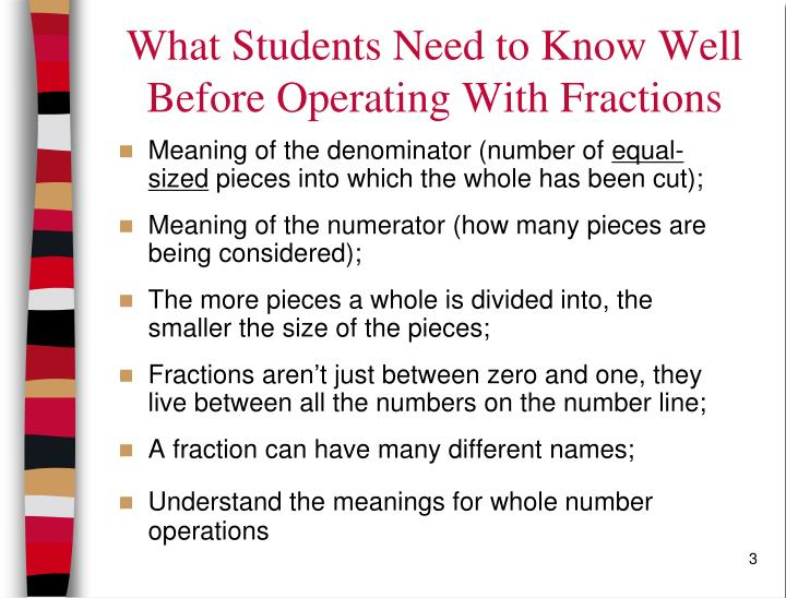 What students need to know well before operating with fractions