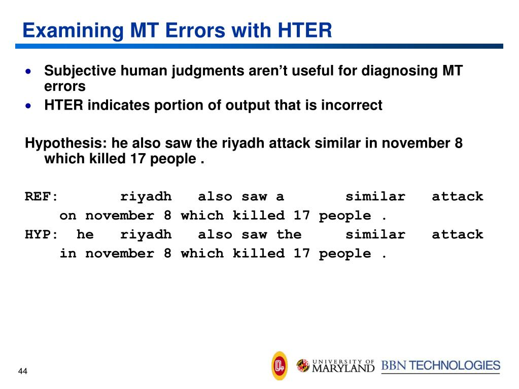 Examining MT Errors with HTER