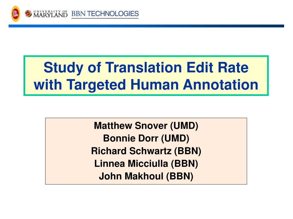 Study of Translation Edit Rate with Targeted Human Annotation