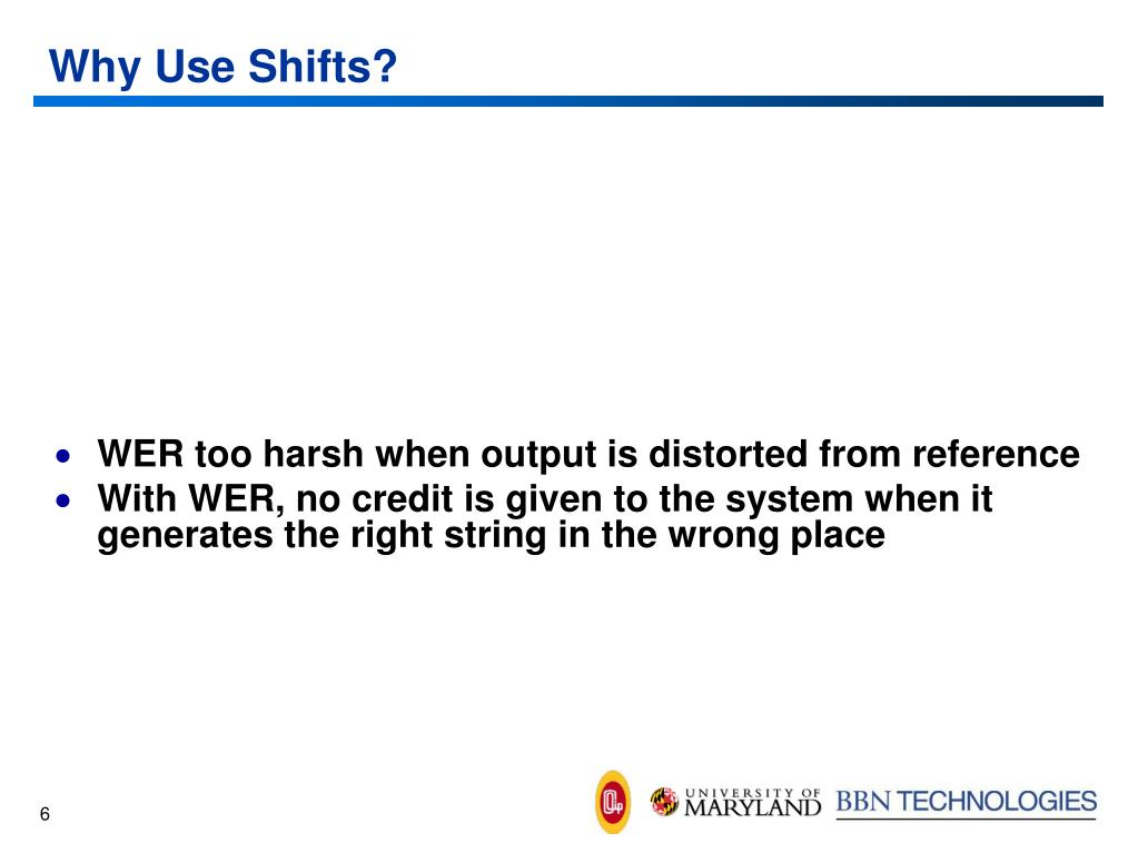 Why Use Shifts?