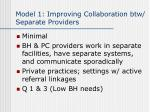 model 1 improving collaboration btw separate providers