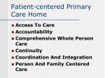 patient centered primary care home