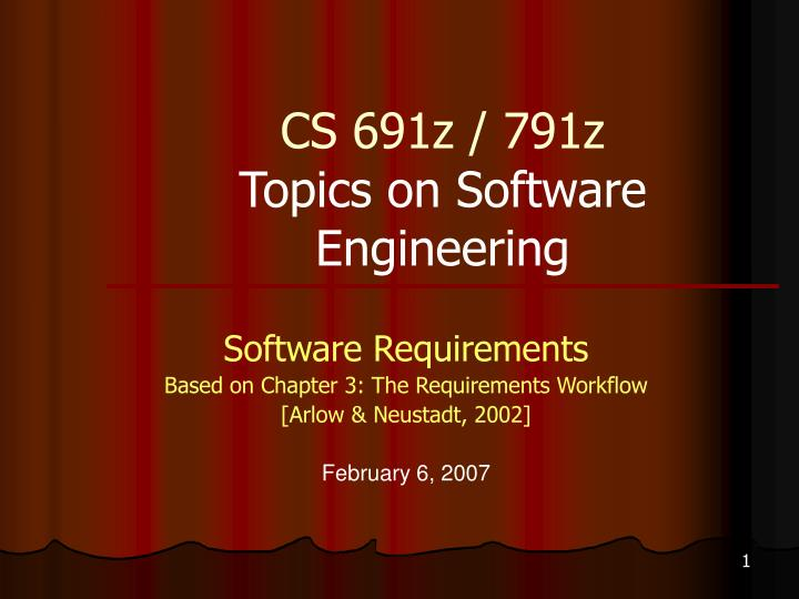 Cs 691z 791z topics on software engineering