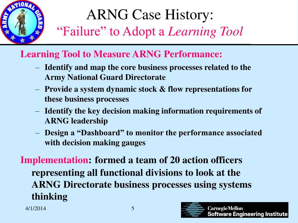 ARNG Case History: