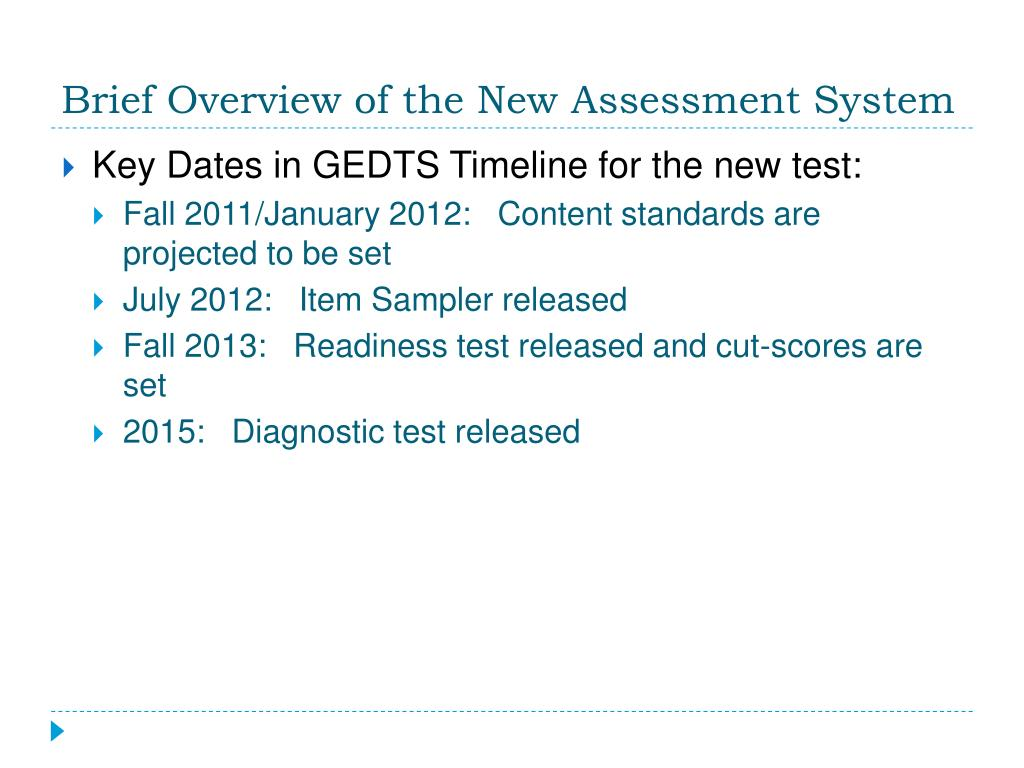 Brief Overview of the New Assessment System