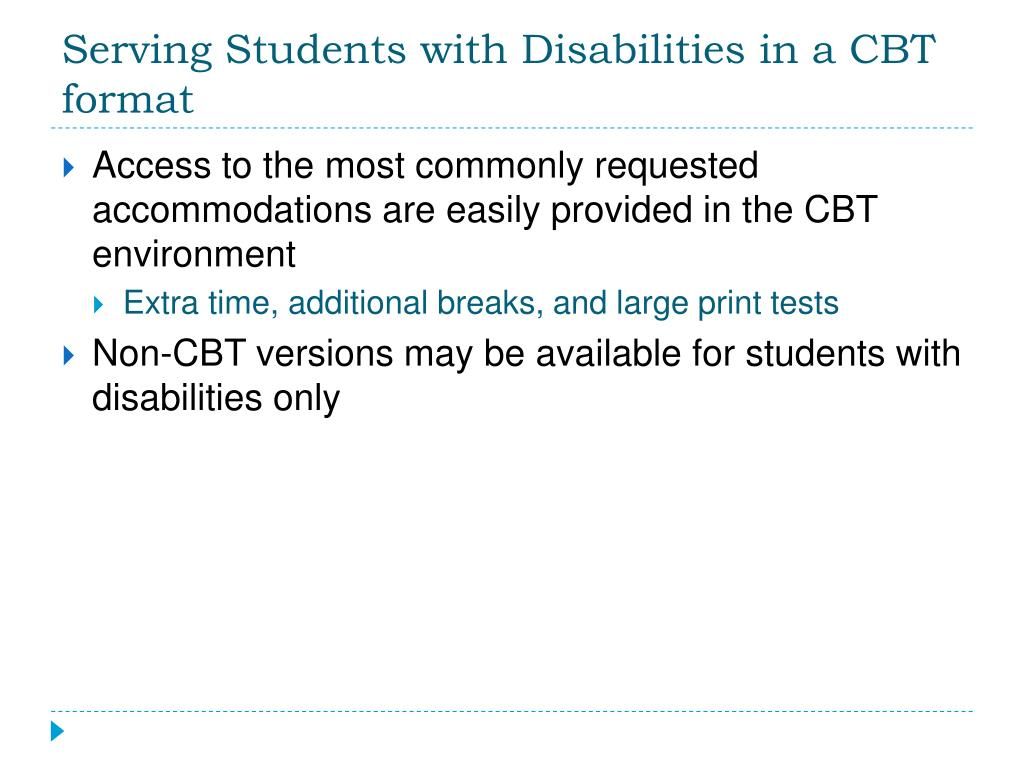 Serving Students with Disabilities in a CBT format