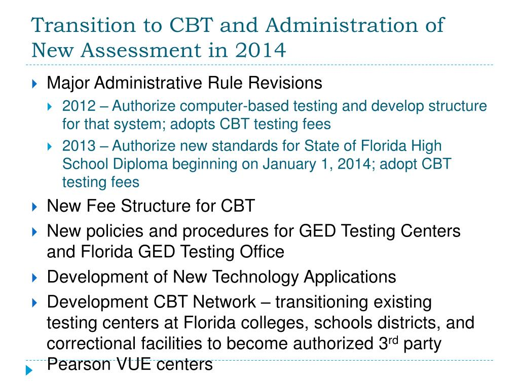 Transition to CBT and Administration of New Assessment in 2014