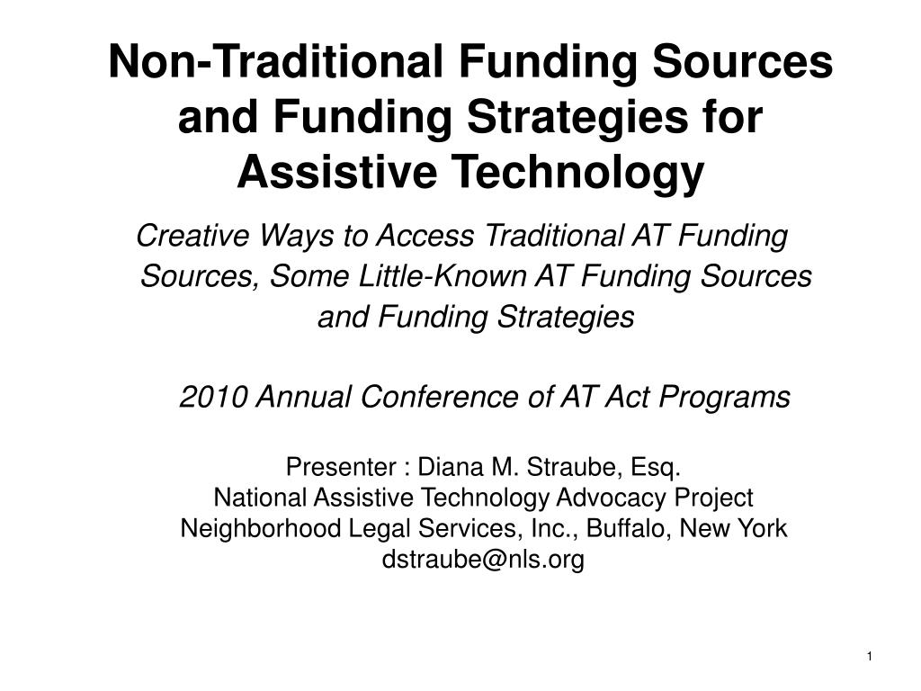 non traditional funding sources and funding strategies for assistive technology l.
