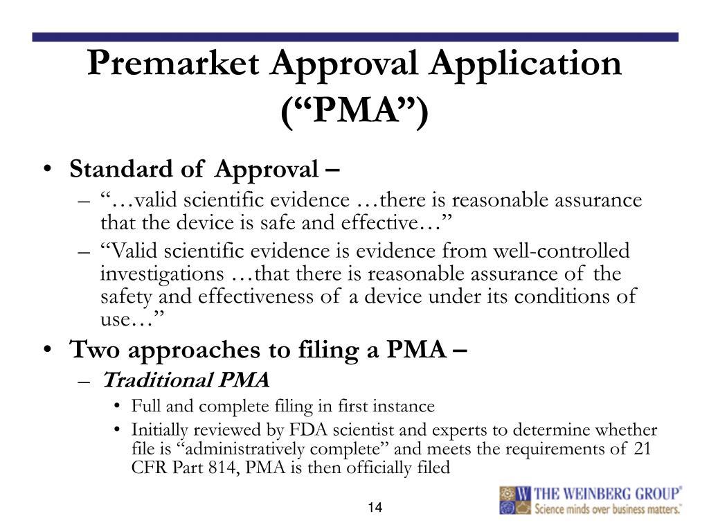 "Premarket Approval Application (""PMA"")"