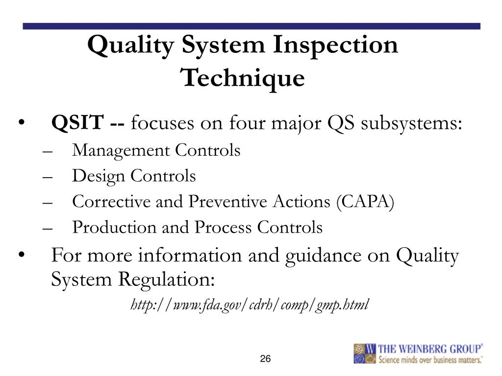 Quality System Inspection Technique