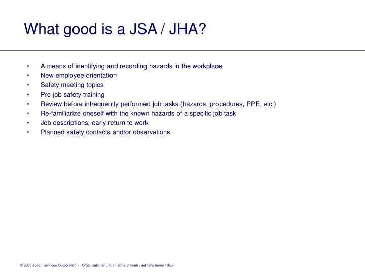 What good is a JSA / JHA?