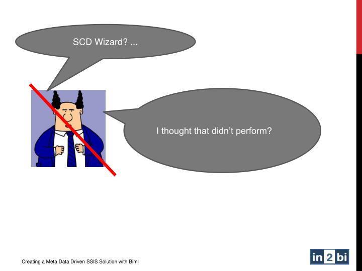 SCD Wizard? ...