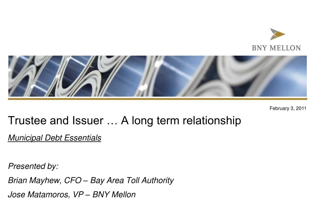 trustee and issuer a long term relationship