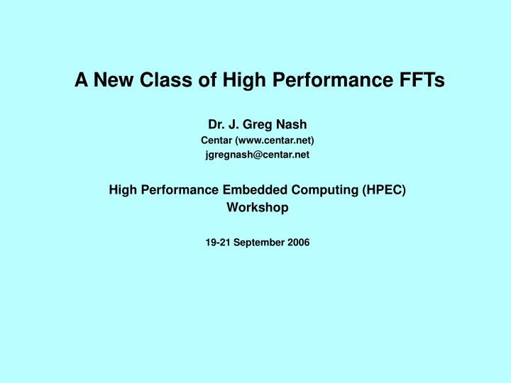 a new class of high performance ffts n.