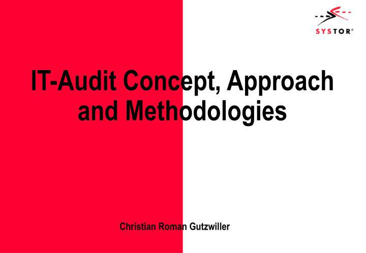 it audit concept approach and methodologies n.