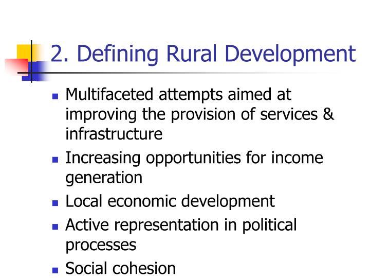 2 defining rural development